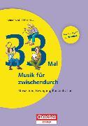 Cover-Bild zu Lernen im Spiel, 33 Mal Musik für zwischendurch, Musizieren, Bewegung, Konzentration, Buch mit Kopiervorlagen über Webcode von Adleff, Christina