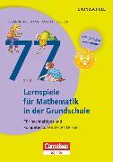 Cover-Bild zu Lernen im Spiel, 77 Lernspiele für Mathematik in der Grundschule, Für nachhaltiges und kompetenzorientiertes Lernen, Buch mit Kopiervorlagen über Webcode von Hoffmann, Susanne