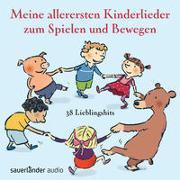 Cover-Bild zu Meine allerersten Kinderlieder zum Spielen und Bewegen von Vahle, Fredrik (Gespielt)
