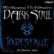 Cover-Bild zu Wolfgang Hohlbeins Dark Soul 3: Todesfalle (Audio Download) von Hohlbein, Wolfgang