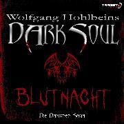 Cover-Bild zu Wolfgang Hohlbeins Dark Soul 2: Blutnacht (Audio Download) von Hohlbein, Wolfgang