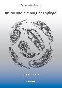 Cover-Bild zu Anjou und die Burg der Spiegel (eBook) von Hoffmann, Susanne