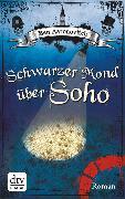 Cover-Bild zu Schwarzer Mond über Soho (eBook) von Aaronovitch, Ben