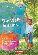 Cover-Bild zu Themenhefte Grundschule, Die Welt bei uns, Kunterbunte Unterrichtsideen für alle Fächer, Buch mit Kopiervorlagen von Nolting, Albrecht