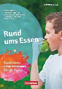 Cover-Bild zu Themenhefte Grundschule, Rund ums Essen, Kunterbunte Unterrichtsideen für alle Fächer, Buch mit Kopiervorlagen von Nolting, Albrecht