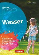 Cover-Bild zu Themenhefte Grundschule, Wasser, Kunterbunte Unterrichtsideen für alle Fächer, Buch mit Kopiervorlagen von Krügel, Christian