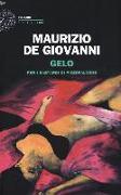 Cover-Bild zu Gelo per i bastardi di Pizzofalcone von Giovanni, Maurizio de