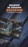 Cover-Bild zu Souvenir per i bastardi di Pizzofalcone von Giovanni, Maurizio de