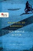 Cover-Bild zu Der dunkle Ritter (eBook) von Giovanni, Maurizio de