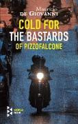 Cover-Bild zu Cold for the Bastards of Pizzofalcone (eBook) von De Giovanni, Maurizio