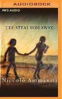 Cover-Bild zu I'll Steal You Away von Ammaniti, Niccolo