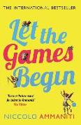 Cover-Bild zu Let the Games Begin von Ammaniti, Niccolo