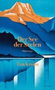 Cover-Bild zu Der See der Seelen von Krohn, Tim