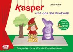 Cover-Bild zu Kasper und das lila Krokodil. Spielfiguren für die Erzählschiene von Münch, Ulrike