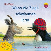 Cover-Bild zu Wenn die Ziege schwimmen lernt (Audio Download) von Moost, Nele