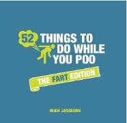 Cover-Bild zu 52 Things to Do While You Poo von Jassburn, Hugh