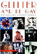 Cover-Bild zu Glitter And Be Gay (eBook) von Gänzl, Kurt (Beitr.)