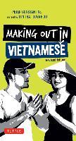 Cover-Bild zu Making Out in Vietnamese (eBook) von Constantine, Peter