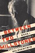 Cover-Bild zu Between Two Millstones, Book 1 (eBook) von Solzhenitsyn, Aleksandr