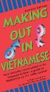 Cover-Bild zu Making Out in Vietnamese: Revised Edition (Vietnamese Phrasebook) von Constantine, Peter