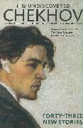 Cover-Bild zu The Undiscovered Chekhov von Chekhov, Anton