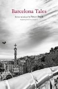 Cover-Bild zu Barcelona Tales (eBook) von Constantine, Helen (Hrsg.)