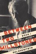 Cover-Bild zu Between Two Millstones, Book 1: Sketches of Exile, 1974-1978 von Solzhenitsyn, Aleksandr