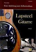 Cover-Bild zu Lapsteel-Gitarre: Eine Anleitung zum Selbststudium (mit CD) von Funk, Peter