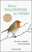 Cover-Bild zu Kleine Philosophie der Vögel von Dubois, Philippe J.