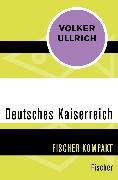 Cover-Bild zu Deutsches Kaiserreich von Ullrich, Volker