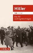 Cover-Bild zu Die 101 wichtigsten Fragen: Hitler (eBook) von Ullrich, Volker