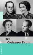 Cover-Bild zu Der Kreisauer Kreis von Ullrich, Volker