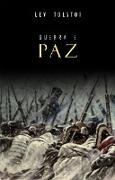 Cover-Bild zu Guerra e Paz (eBook) von Lev Tolstoi, Tolstoi