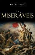 Cover-Bild zu Os Miseraveis (eBook) von Victor Hugo, Hugo