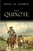 Cover-Bild zu Dom Quixote (eBook) von Miguel de Cervantes, Cervantes