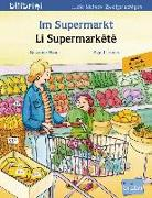 Cover-Bild zu Im Supermarkt. Li Supermarkêtê. Kinderbuch Deutsch-Kurdisch/Kurmancî von Böse, Susanne