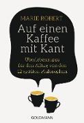 Cover-Bild zu Auf einen Kaffee mit Kant (eBook) von Robert, Marie