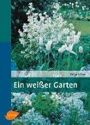 Cover-Bild zu Ein weisser Garten (eBook) von Urban, Helga