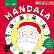 Cover-Bild zu Mal mit! Mandala - Weihnachten von Rath, Tessa (Illustr.)