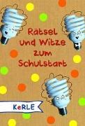 Cover-Bild zu Rätsel und Witze zum Schulstart von Rath, Tessa (Illustr.)