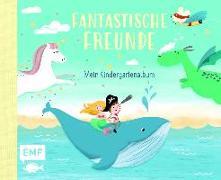 Cover-Bild zu Fantastische Freunde - Mein Kindergartenalbum von Lohß, Sandy (Illustr.)