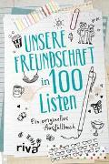 Cover-Bild zu Unsere Freundschaft in 100 Listen