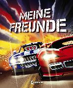 Cover-Bild zu Meine Freunde (Rennautos) von Böhm, Michael (Illustr.)