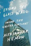 Cover-Bild zu Behind the Glass Wall (eBook) von Hemon, Aleksandar