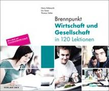 Cover-Bild zu Brennpunkt Wirtschaft und Gesellschaft in 120 Lektionen, Bundle ohne Lösungen von Rüfenacht, Heinz