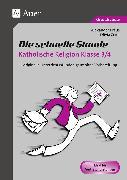 Cover-Bild zu Die schnelle Stunde Katholische Religion Kl. 3-4 von Kraus, Alexander