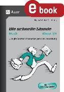 Cover-Bild zu Die schnelle Stunde Musik Klasse 3-4 (eBook) von Schulze-Oechtering, Regina