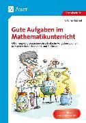 Cover-Bild zu Gute Aufgaben im Mathematikunterricht von Reichel, Sabine