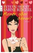 Cover-Bild zu Meiner oder deiner? (eBook) von Reichel, Sabine