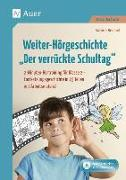 Cover-Bild zu Weiter-Hörgeschichte: Der verrückte Schultag von Reichel, Sabine